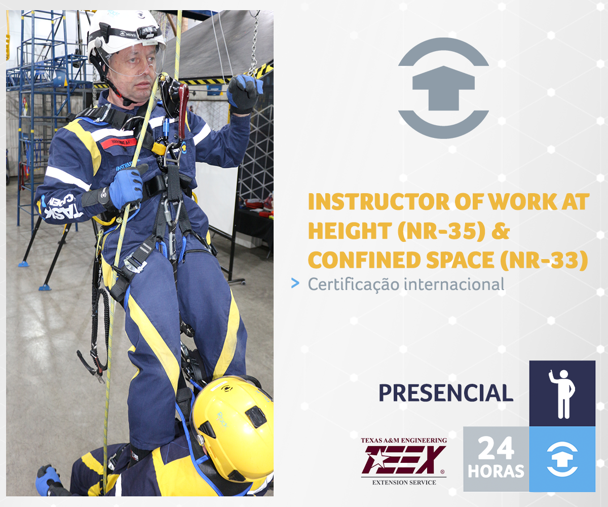 INSTRUCTOR OF WORK AT HEIGHT (NR-35) & CONFINED SPACE (NR-33)